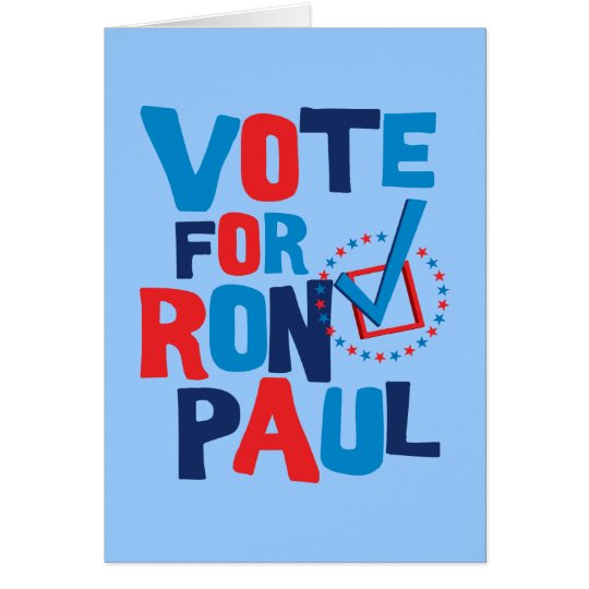 Vote For Ron Paul Election 2012 Card