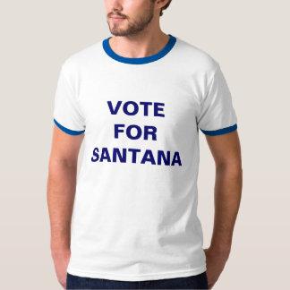 VOTE FOR SANTANA T-Shirt