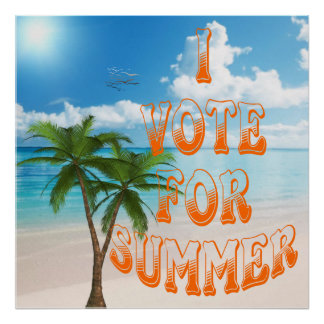 VOTE FOR SUMMER posters