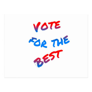 Vote for the best, elections postcard