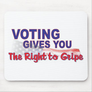 vote for the right to gripe mouse pad