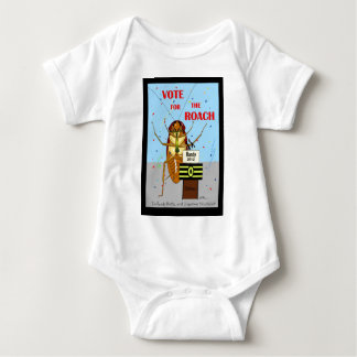 Vote for the Roach Baby Bodysuit