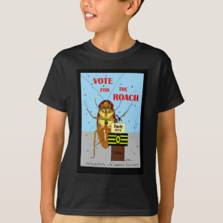 Vote for the Roach T-Shirt