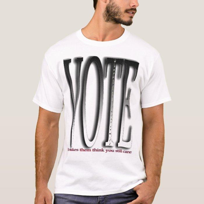 vote for their sakes T-Shirt