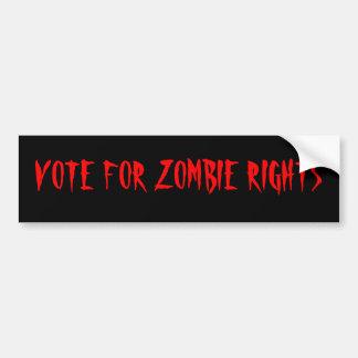 VOTE FOR ZOMBIE RIGHTS BUMPER STICKER