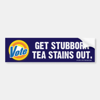 VOTE - Get Stubborn Tea Stains Out Bumper Sticker