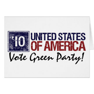 Vote Green Party in 2010 – Vintage United States Card