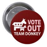 Vote hacia fuera el burro del equipo pins