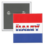 Vote Haley 2010 Elections Red White and Blue Buttons
