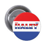 Vote Haley 2010 Elections Red White and Blue Button