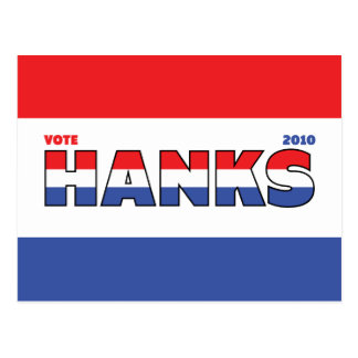 Vote Hanks 2010 Elections Red White and Blue Postcards
