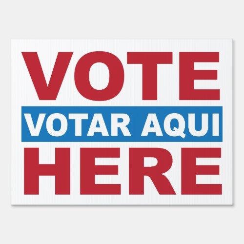 Vote Here English and Spanish Votar Aqui Yard Sign