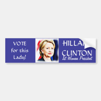 Vote-Hillary Clinton _ Bumper Sticker