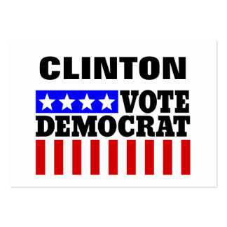 Vote Hillary Clinton Democatic  for President Large Business Cards (Pack Of 100)