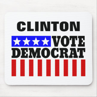 Vote Hillary Clinton Democatic  for President Mouse Pad