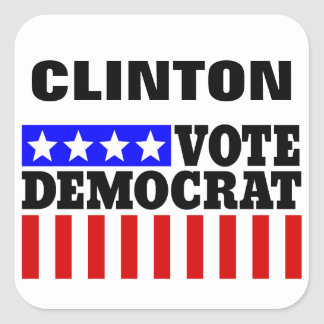 Vote Hillary Clinton Democatic  for President Square Sticker