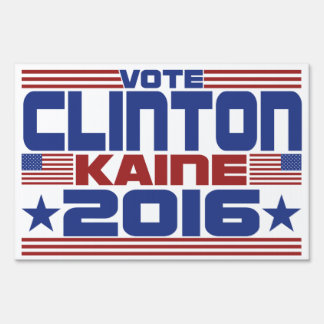 Vote Hillary Clinton Tim Kaine 2016 Lawn Sign