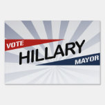 VOTE HILLARY MAYOR -.png Lawn Sign