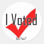 Voté. ¿Hizo usted? Etiqueta Redonda