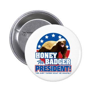 Vote Honey Badger For President Pinback Button