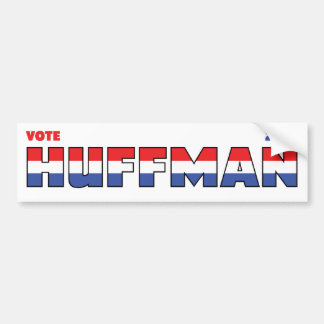 Vote Huffman 2010 Elections Red White and Blue Car Bumper Sticker