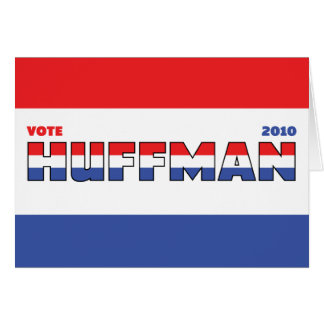 Vote Huffman 2010 Elections Red White and Blue Cards