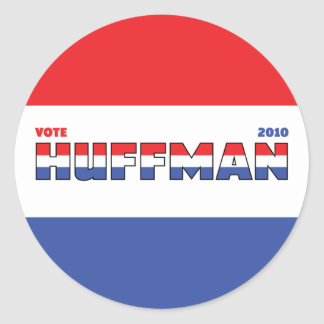 Vote Huffman 2010 Elections Red White and Blue Classic Round Sticker