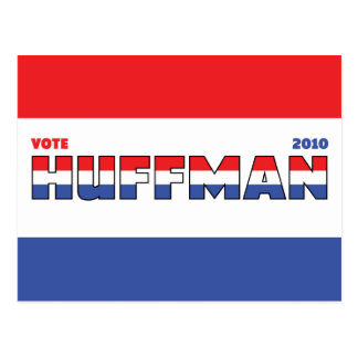 Vote Huffman 2010 Elections Red White and Blue Postcard