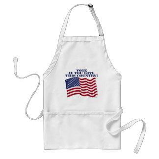 VOTE IF YOU LOVE THIS COUNTRY! ADULT APRON