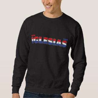 Vote Iglesias 2010 Elections Red White and Blue Sweatshirt