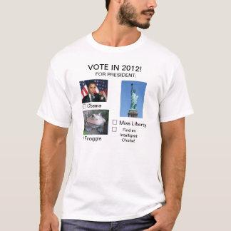 VOTE IN 2012! T-Shirt