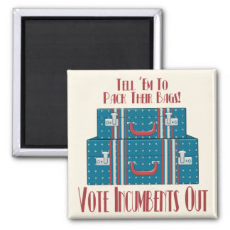 Vote Incumbents Out 2 Inch Square Magnet