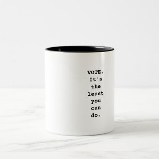 VOTE.  It's the least you can do. Two-Tone Coffee Mug