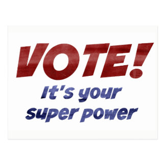 VOTE! It's Your Super Power Protest Postcard