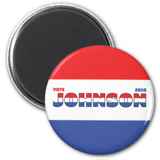 Vote Johnson 2010 Elections Red White and Blue 2 Inch Round Magnet