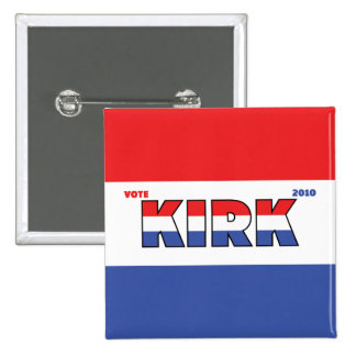 Vote Kirk 2010 Elections Red White and Blue 2 Inch Square Button