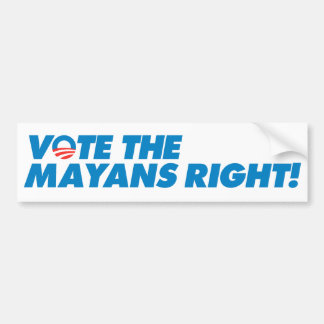 ¡Vote la derecha de Mayans! Pegatina De Parachoque