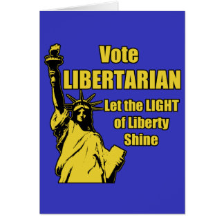 Vote Libertarian Card