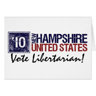 Vote Libertarian in 2010 – Vintage New Hampshire Card