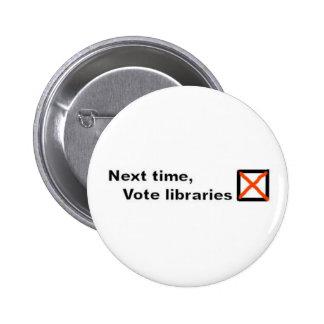 Vote libraries badge pins