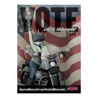 Vote Like a Motorcyclist Poster