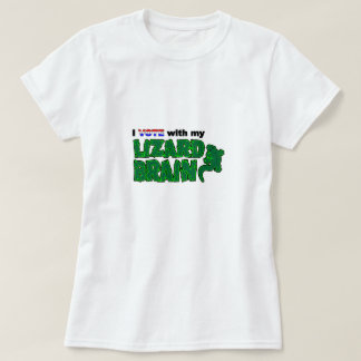 Vote_Lizard_Brain T-Shirt