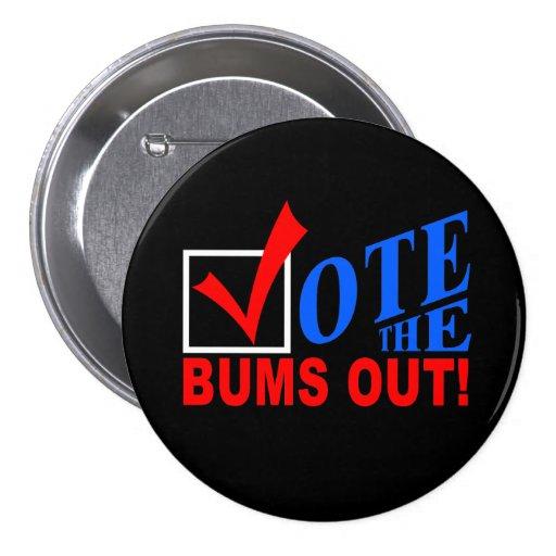 ¡Vote los vagos hacia fuera! botón Pins