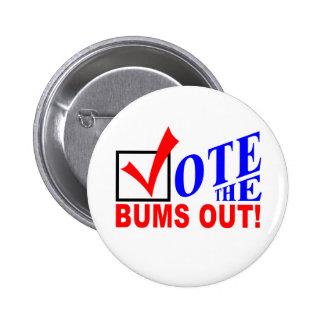 ¡Vote los vagos hacia fuera! botones Pins