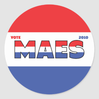 Vote Maes 2010 Elections Red White and Blue Round Stickers