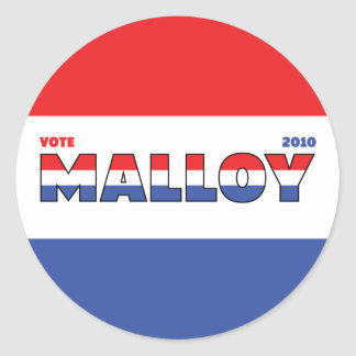 Vote Malloy 2010 Elections Red White and Blue Classic Round Sticker