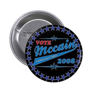 Vote McCAIN an American Hero election 2008 Pin