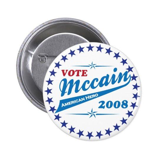 Vote McCAIN an American Hero election 2008 Pinback Button