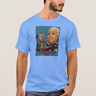 Vote McCain & Graham - Almost 2 for the price of 1 T-Shirt