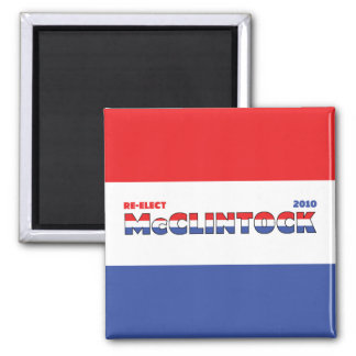 Vote McClintock 2010 Elections Red White and Blue 2 Inch Square Magnet
